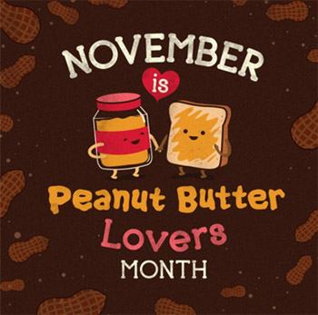 Peanut Butter Lovers Month