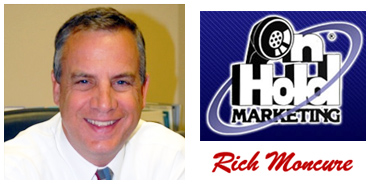 Rick Moncure of On Hold Marketing