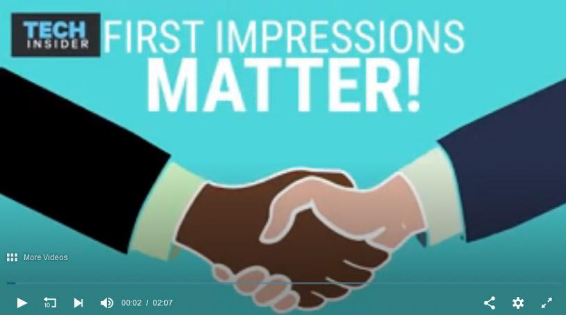 First Impressions Matter